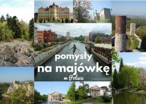 pomysły na majówkę w Polsce