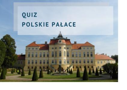 quiz polskie pałace